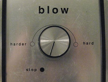 Blow Harder