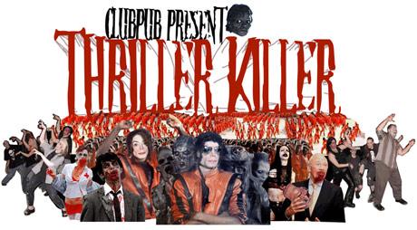 Thriller Killer ClubPub poster